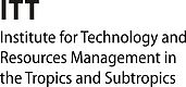 Institute for Technology and Resources Management in the Tropics and Subtropics (ITT)